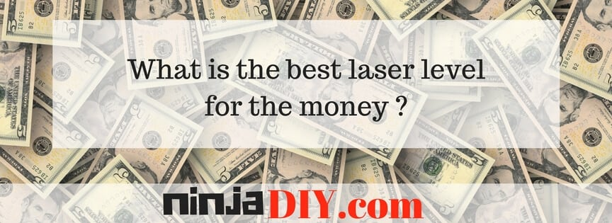best laser level for the money ninjadiy.com