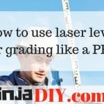how to use laser level for grading ninjadiy.com