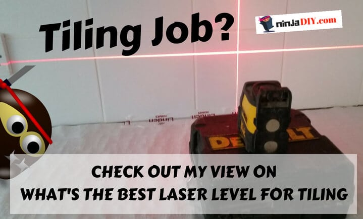dewalt dw088k best laser level for tiling