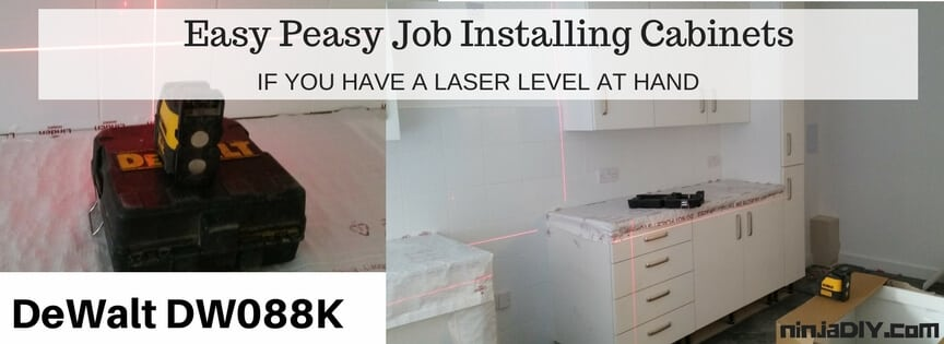 installing kitchen cabinets it's so easy having a laser level