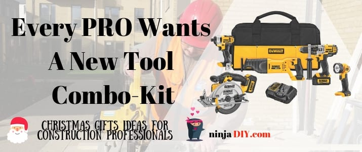 dewalt combo kit best tool gifts for dad who works in construction