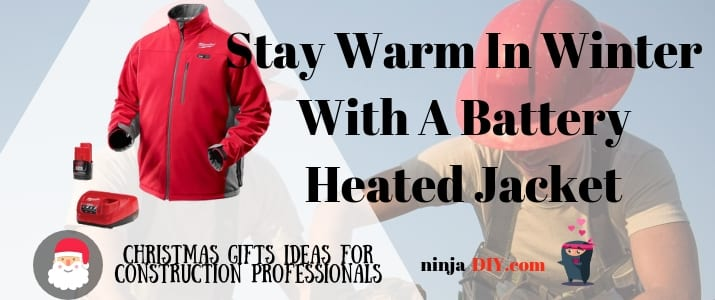 a battery heated jacket the perfect christmas gift for those builders working outdoors