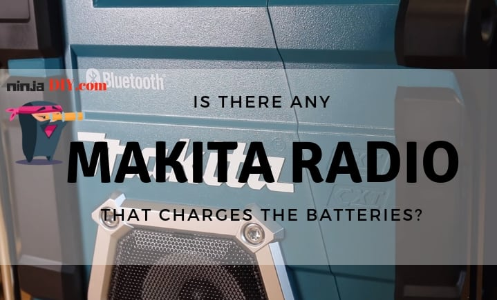 Makita Radio That Charges Batteries