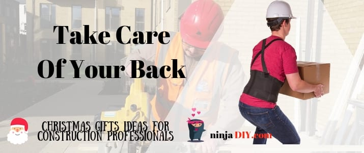 a back belt protection could be a very good christmas gift for a hard working man or women in the construction business
