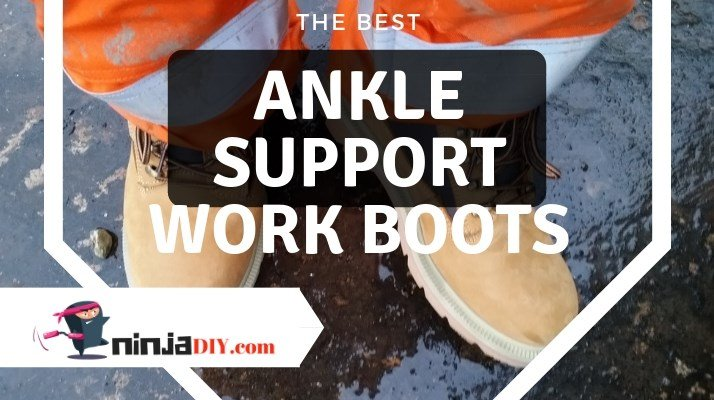 best ankle support work boots