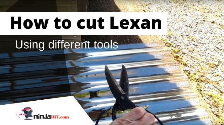 how to cut lexan