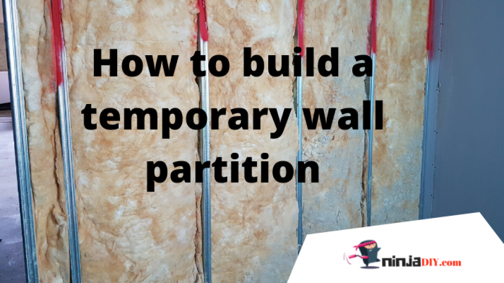 how to build an interior temporary wall