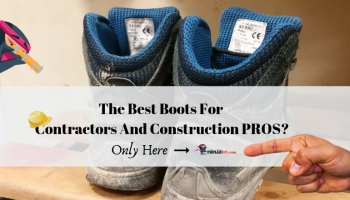 5 Of The Best Work Boots For Contractors In 2020:  AWESOME Review