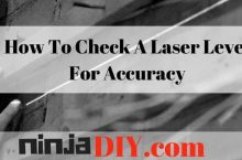 How To Check A Laser Level For Accuracy