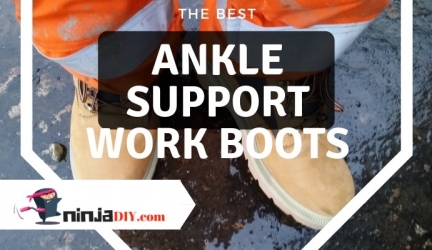 What are the BEST Ankle Support Work Boots for professionals and DIYers? Let's find out …