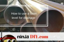 How to use a laser level for drainage