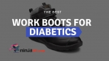 3 Of The Best Work Boots For Diabetics in 2020: Comfort And Safety For Workers With Diabetes