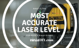 What Is The Most Accurate Laser Level In 2019 ? { For Pros And DIYers }