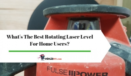 Best Rotary Laser Level For Home Use And All Your DIY Home Improvement Projects