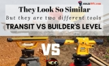 Transit Level VS Builder's Level | Let's End The Confusion About These Two